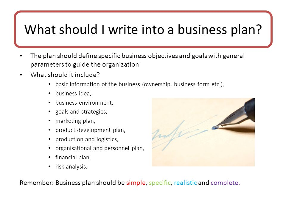 What should I write into a business plan