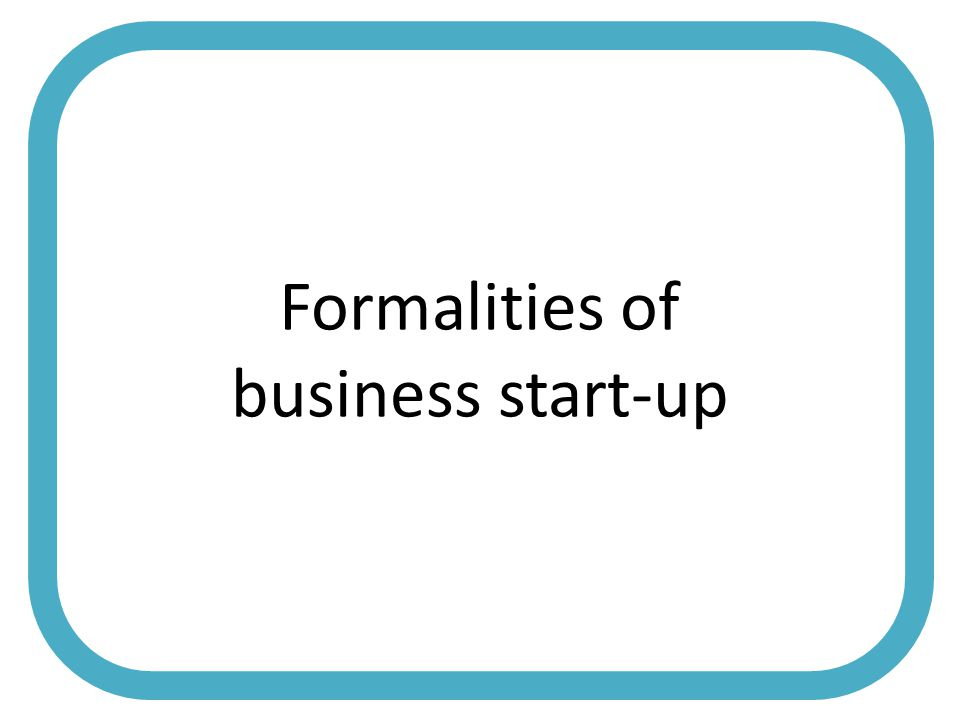 Formalities of business start-up