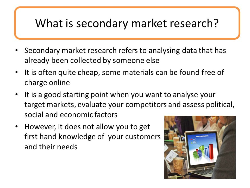 What is secondary market research