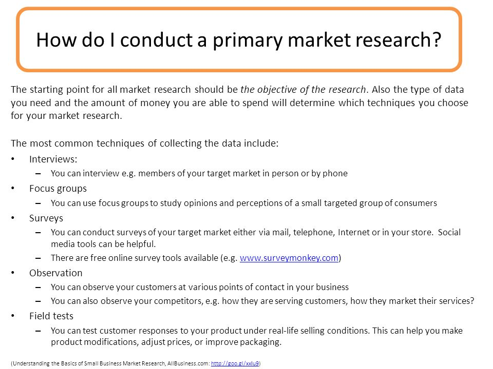 How do I conduct a primary market research
