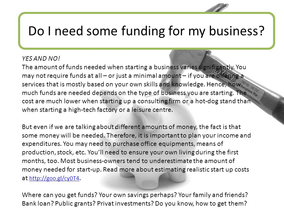 Do I need some funding for my business