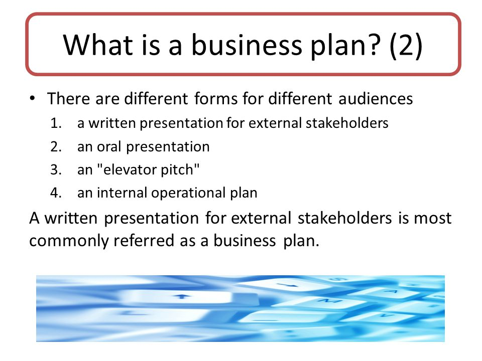 What is a business plan (2)