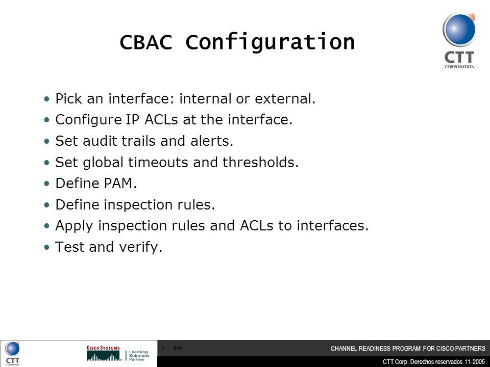 CBAC Configuration Pick an interface: internal or external.