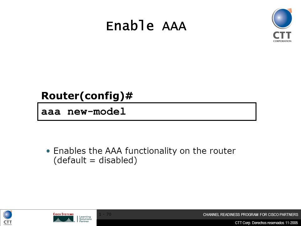 Enable AAA aaa new-model Router(config)#