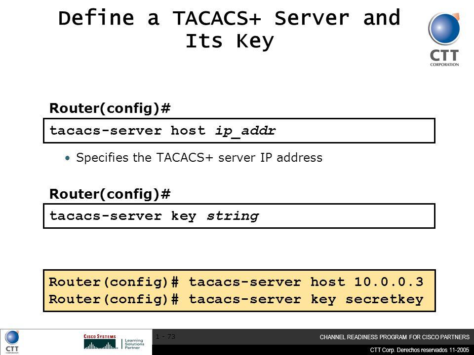 Define a TACACS+ Server and Its Key