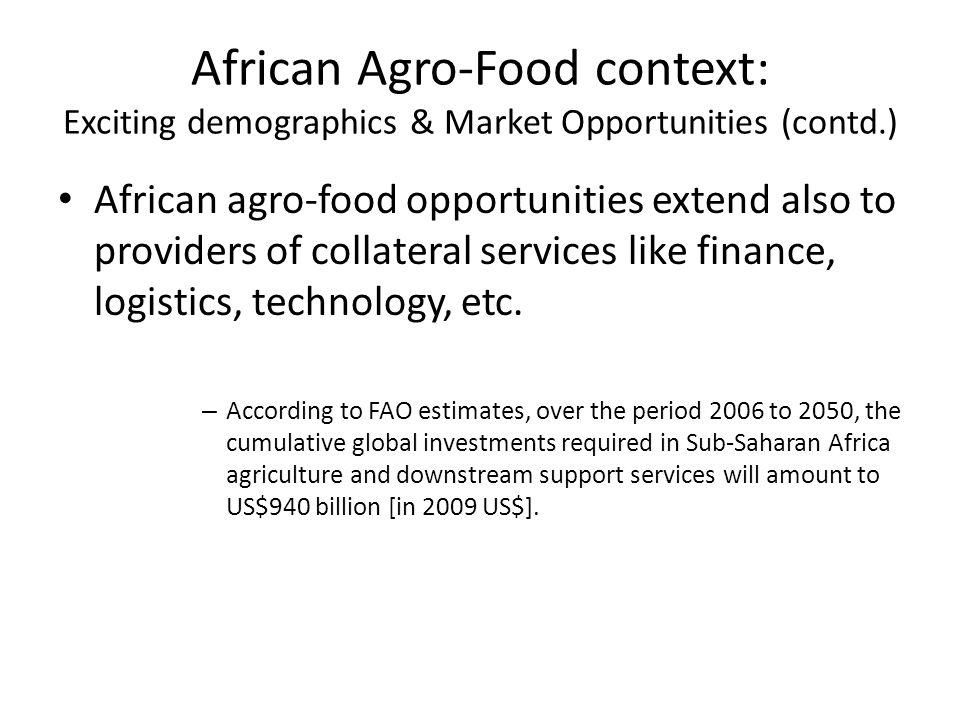 African Agro-Food context: Exciting demographics & Market Opportunities (contd.)