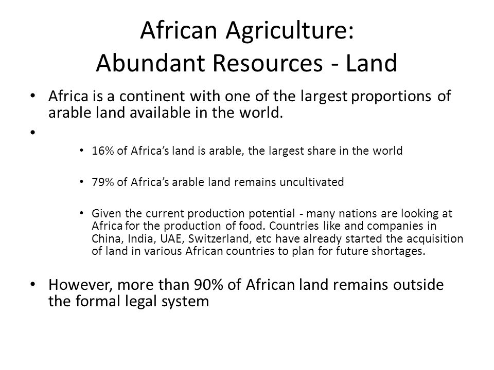 African Agriculture: Abundant Resources - Land