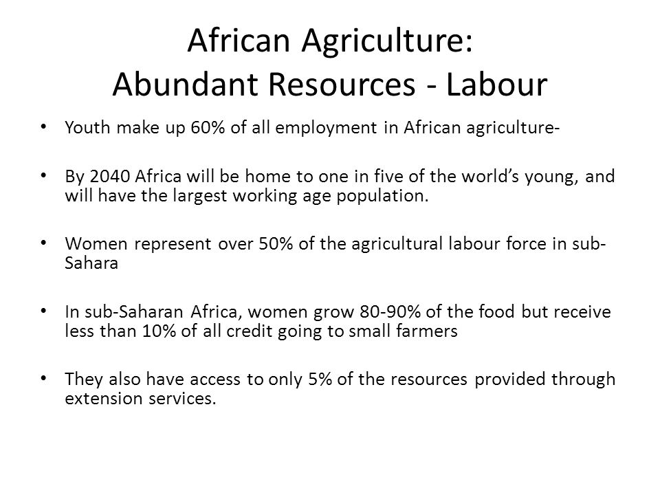 African Agriculture: Abundant Resources - Labour