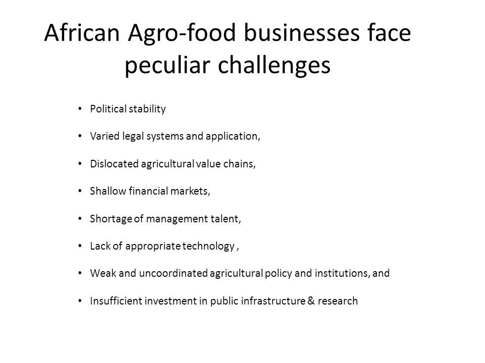 African Agro-food businesses face peculiar challenges