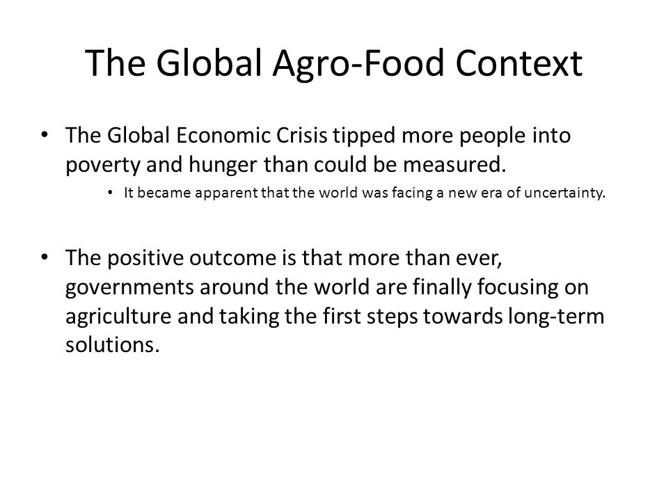 The Global Agro-Food Context