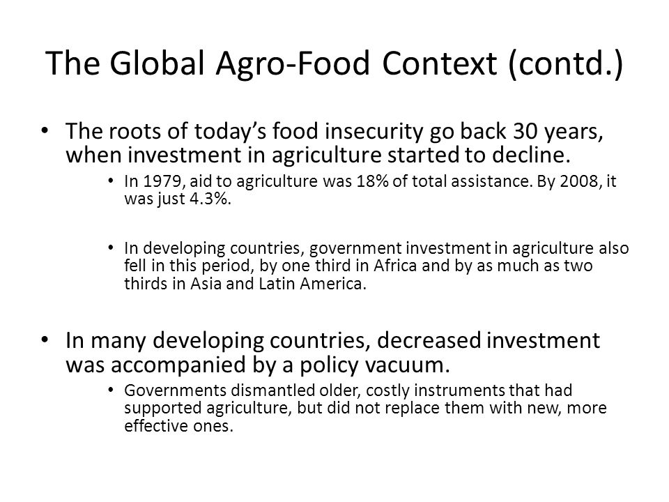 The Global Agro-Food Context (contd.)