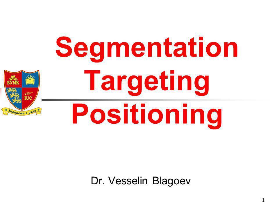 Segmentation Targeting Positioning