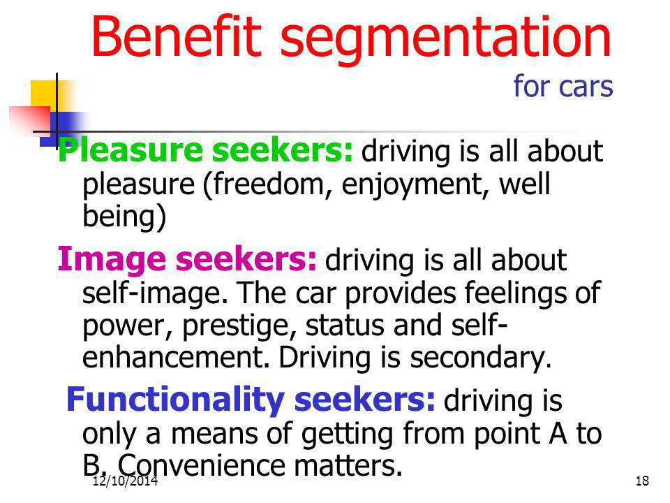 Benefit segmentation for cars
