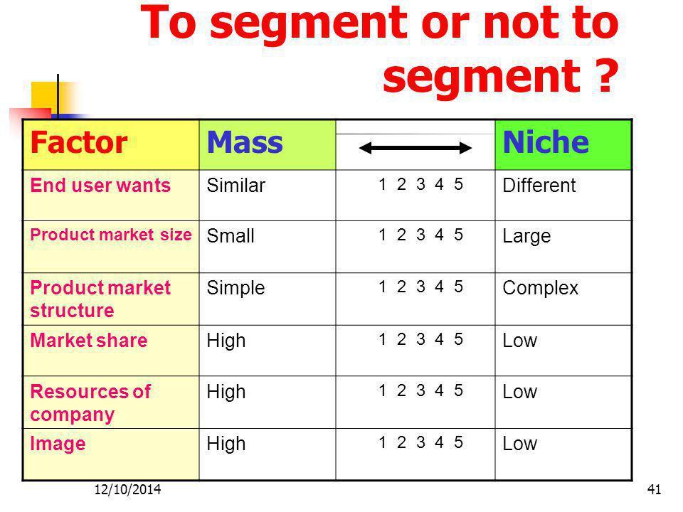 To segment or not to segment
