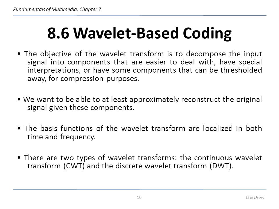 8.6 Wavelet-Based Coding