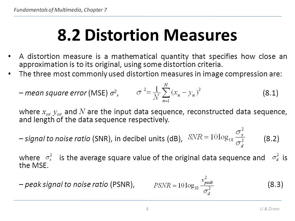 8.2 Distortion Measures