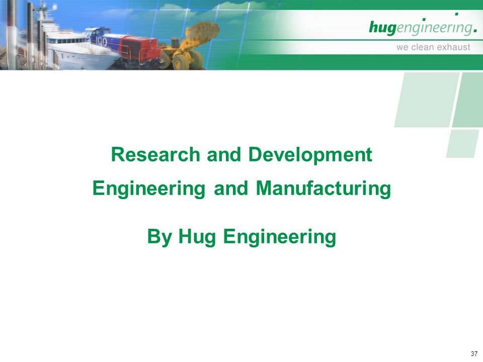 Research and Development Engineering and Manufacturing By Hug Engineering