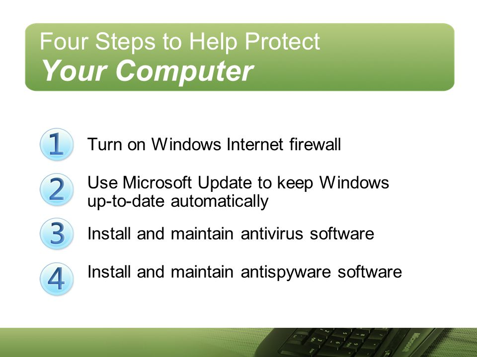 Four Steps to Help Protect Your Computer