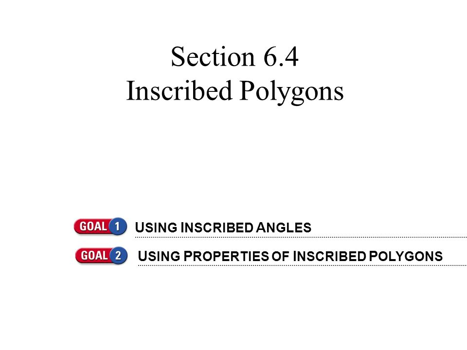 Section 6.4 Inscribed Polygons