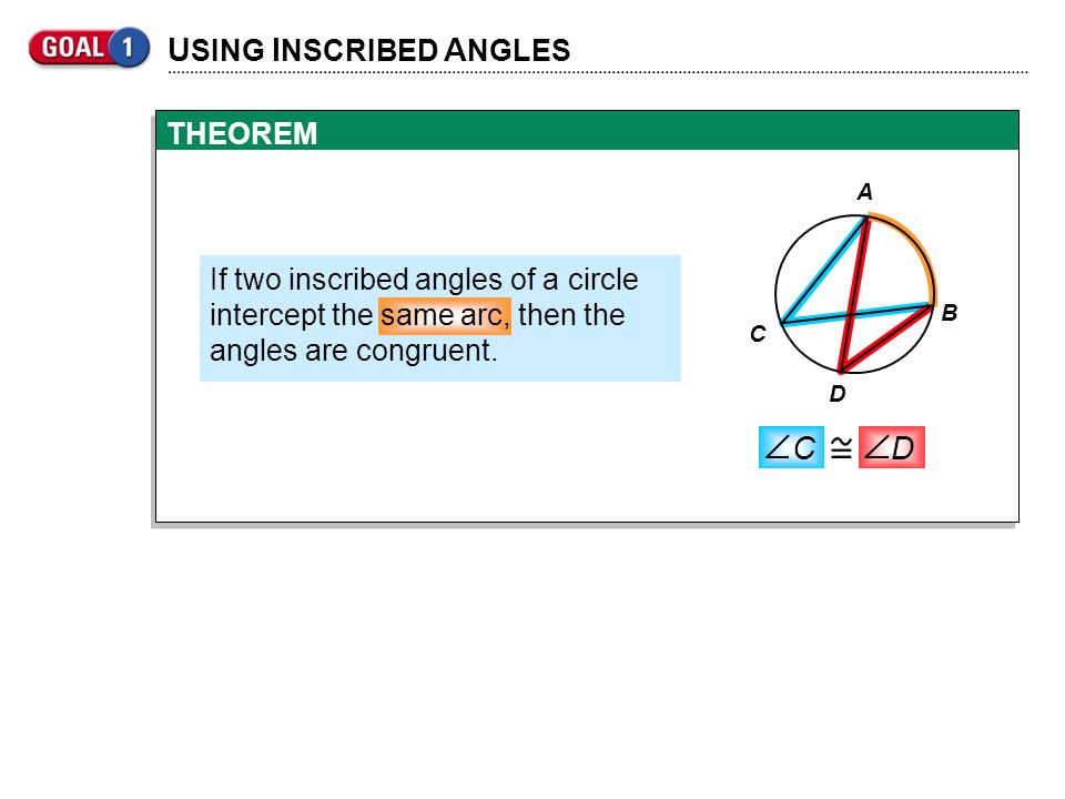 USING INSCRIBED ANGLES