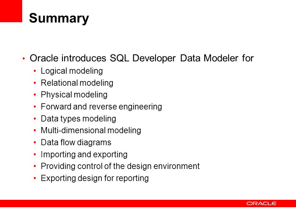 Summary Oracle introduces SQL Developer Data Modeler for