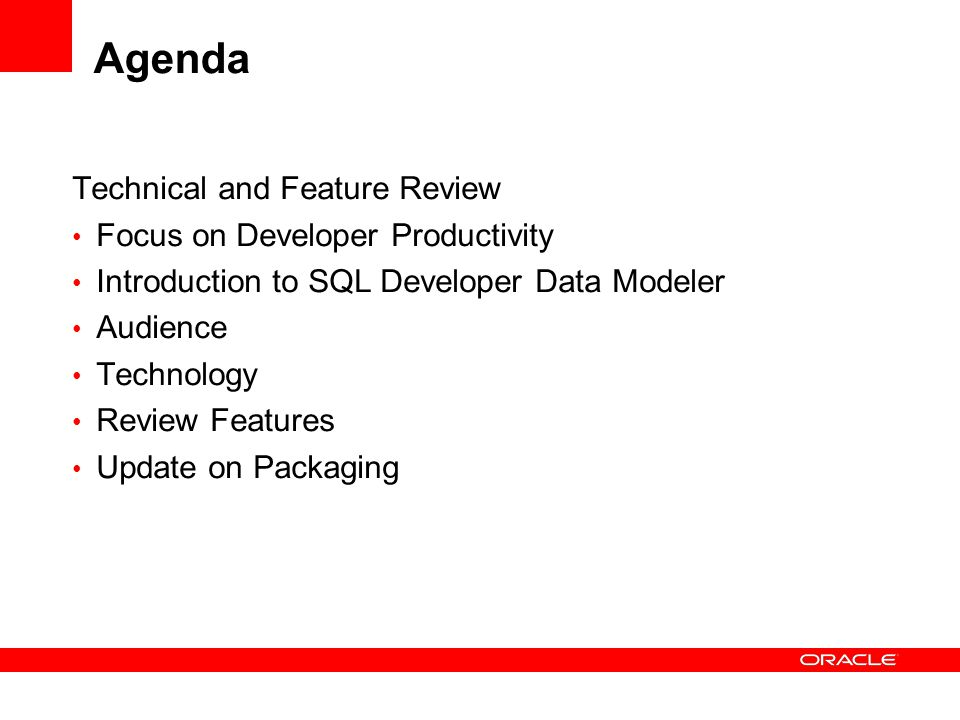Agenda Technical and Feature Review Focus on Developer Productivity