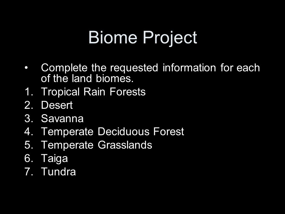 Biome Project Complete the requested information for each of the land biomes. Tropical Rain Forests.