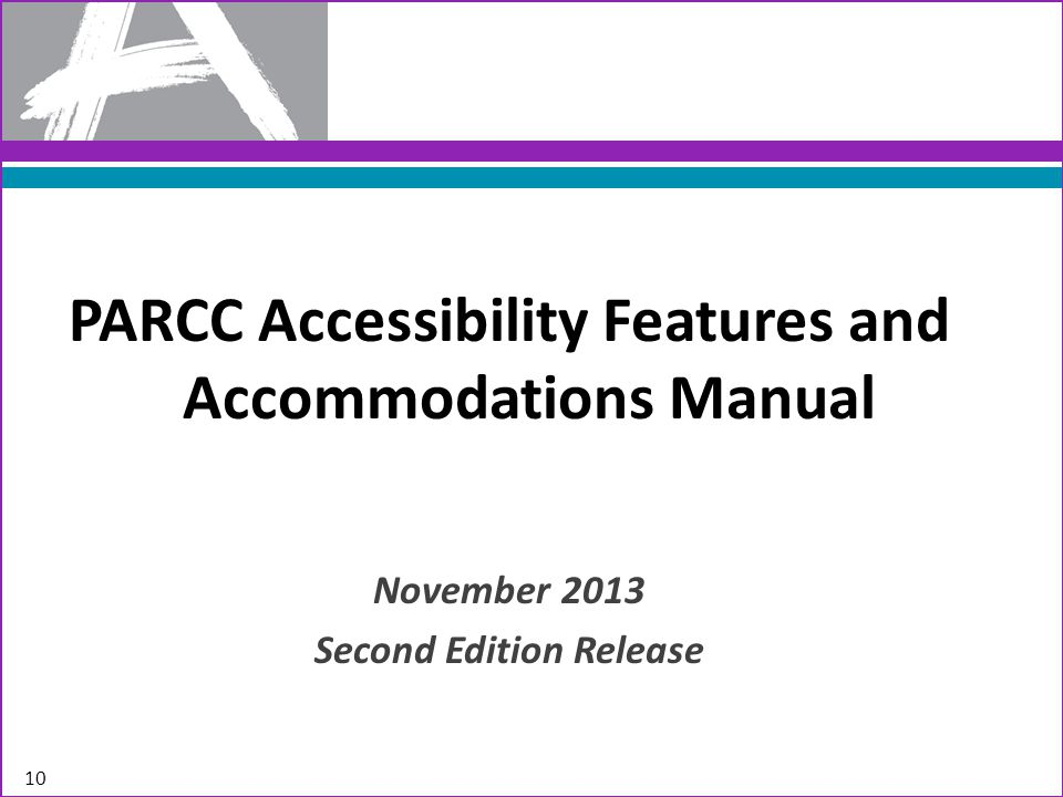 PARCC Accessibility Features and Accommodations Manual
