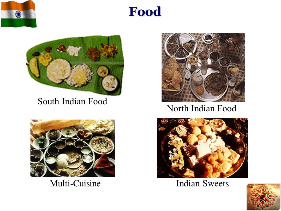 Food South Indian Food North Indian Food Multi-Cuisine Indian Sweets