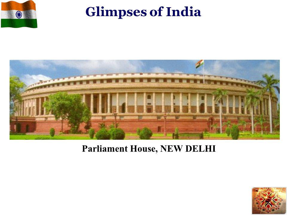 Glimpses of India Parliament House, NEW DELHI