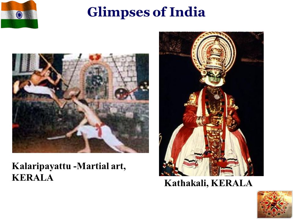 Glimpses of India Kalaripayattu -Martial art, KERALA Kathakali, KERALA