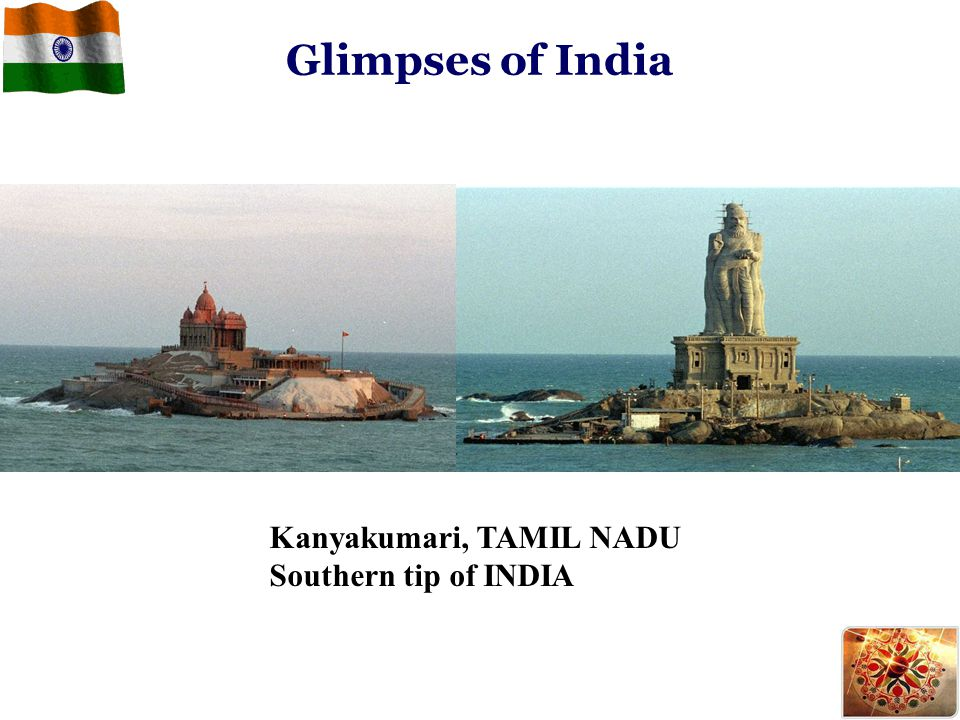 Glimpses of India Kanyakumari, TAMIL NADU Southern tip of INDIA