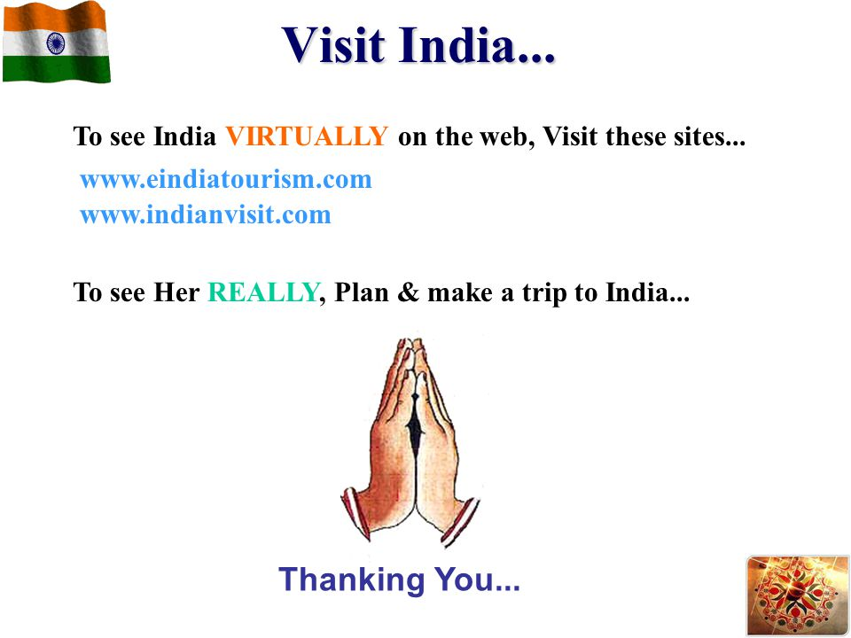Visit India... Thanking You...