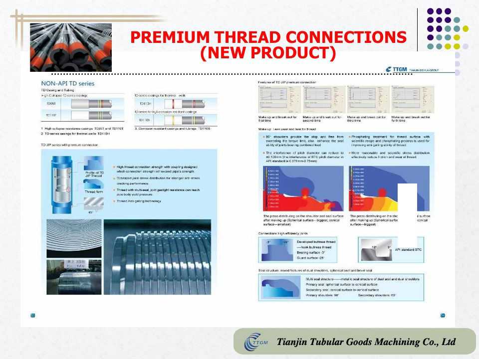 PREMIUM THREAD CONNECTIONS (NEW PRODUCT)