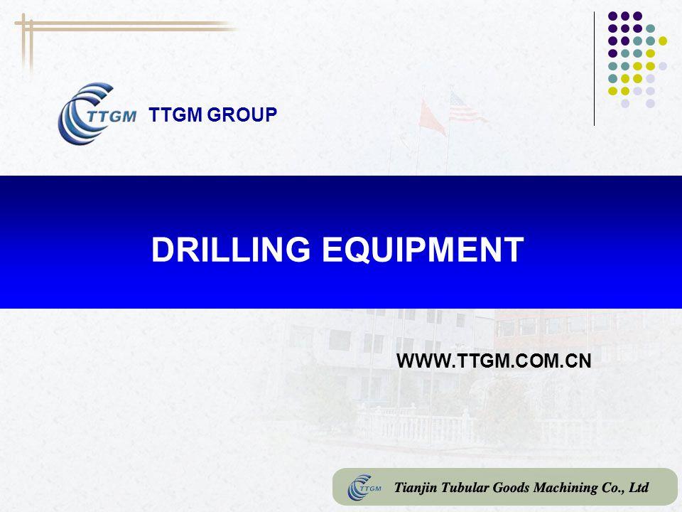 TTGM GROUP DRILLING EQUIPMENT WWW.TTGM.COM.CN