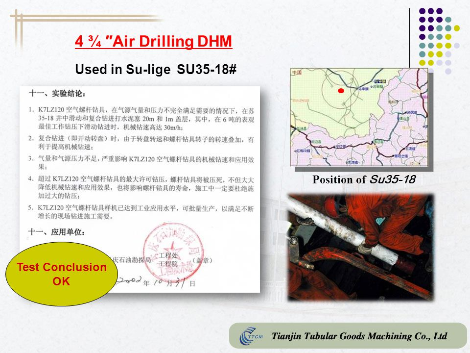 4 ¾ ″Air Drilling DHM Used in Su-lige SU35-18# Position of Su35-18