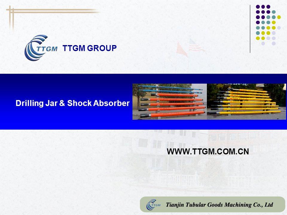 TTGM GROUP Drilling Jar & Shock Absorber WWW.TTGM.COM.CN