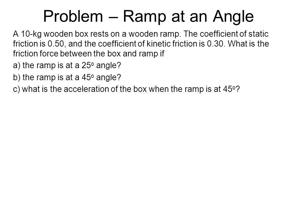 Problem – Ramp at an Angle