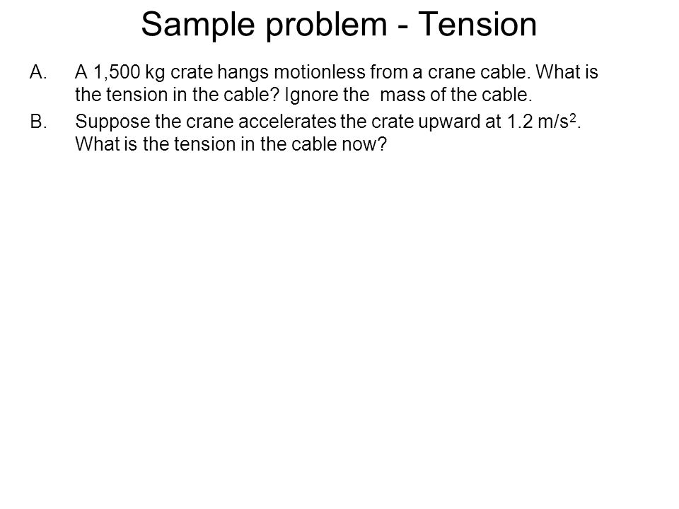 Sample problem - Tension