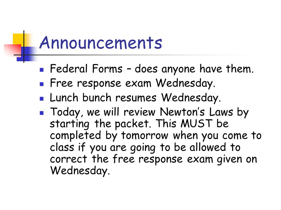 Announcements Federal Forms – does anyone have them.