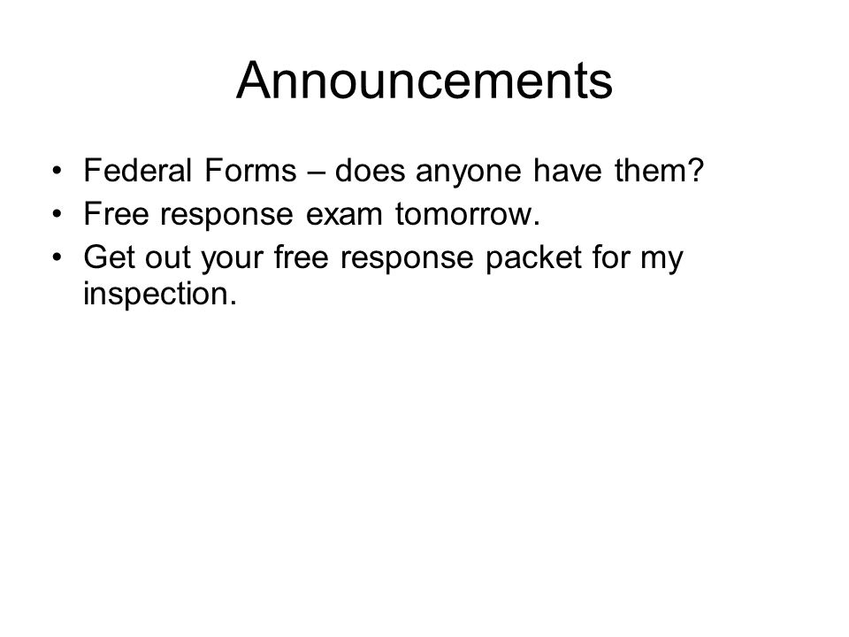 Announcements Federal Forms – does anyone have them