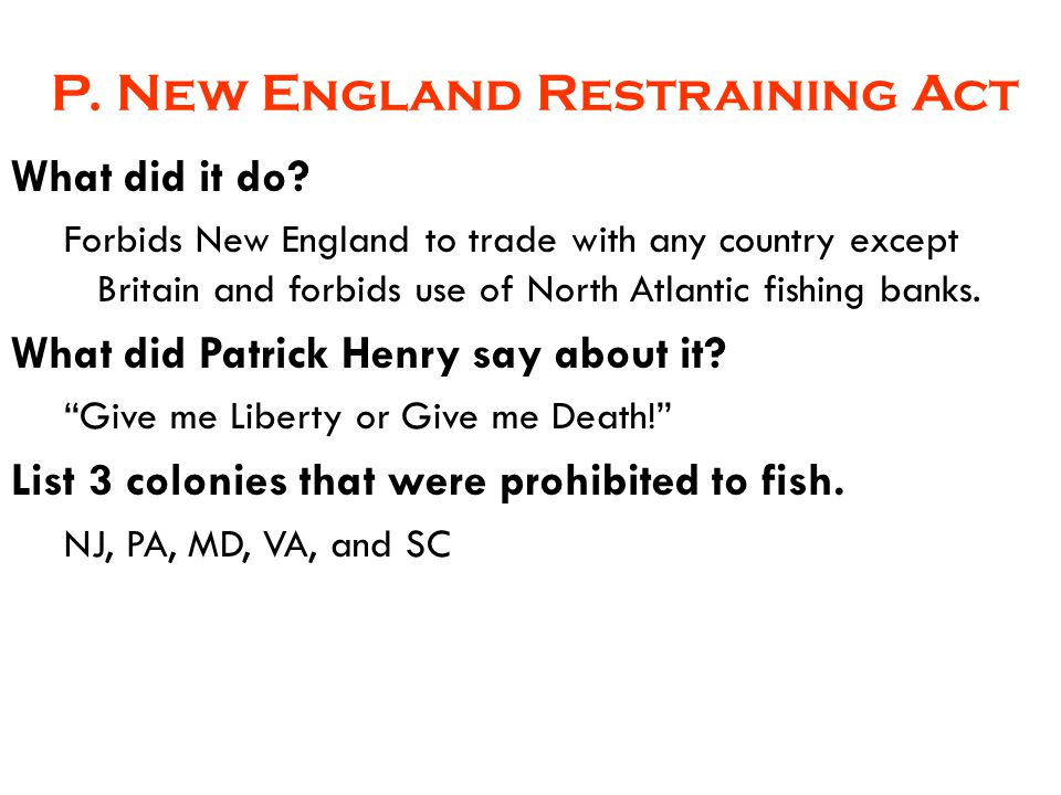 P. New England Restraining Act