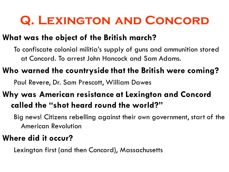 Q. Lexington and Concord