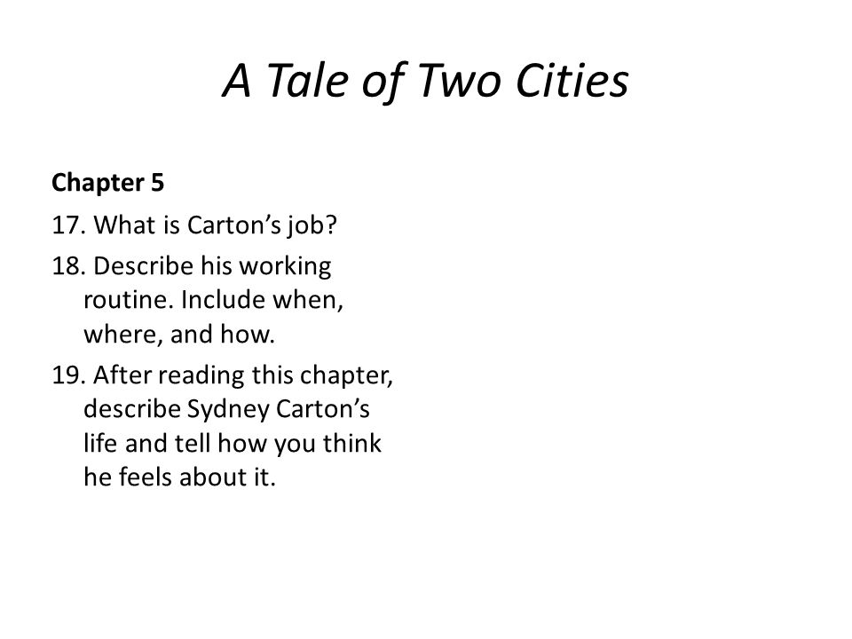 A Tale of Two Cities Chapter 5 17. What is Carton's job