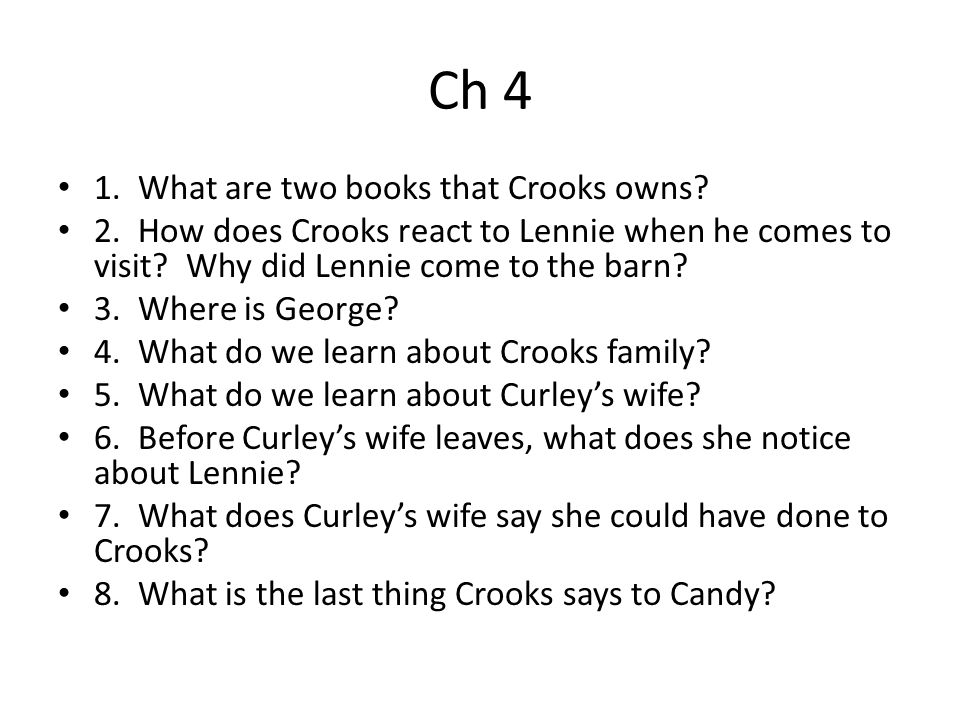 Ch 4 1. What are two books that Crooks owns