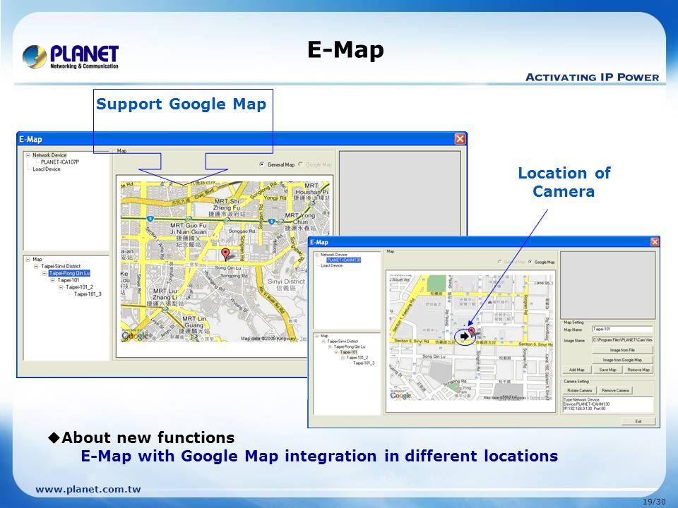 E-Map Support Google Map Location of Camera About new functions