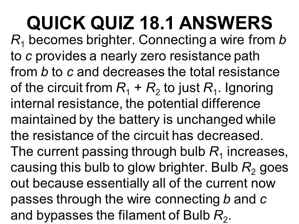QUICK QUIZ 18.1 ANSWERS