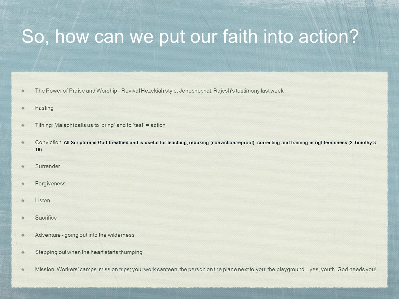 So, how can we put our faith into action