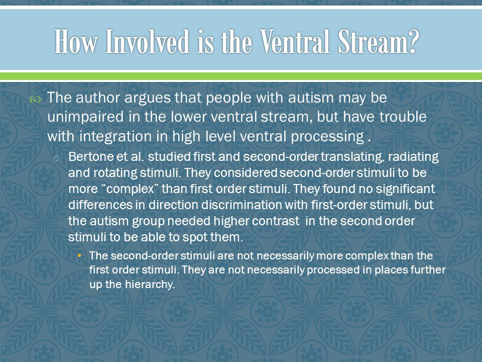 How Involved is the Ventral Stream
