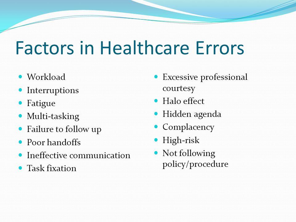 Factors in Healthcare Errors